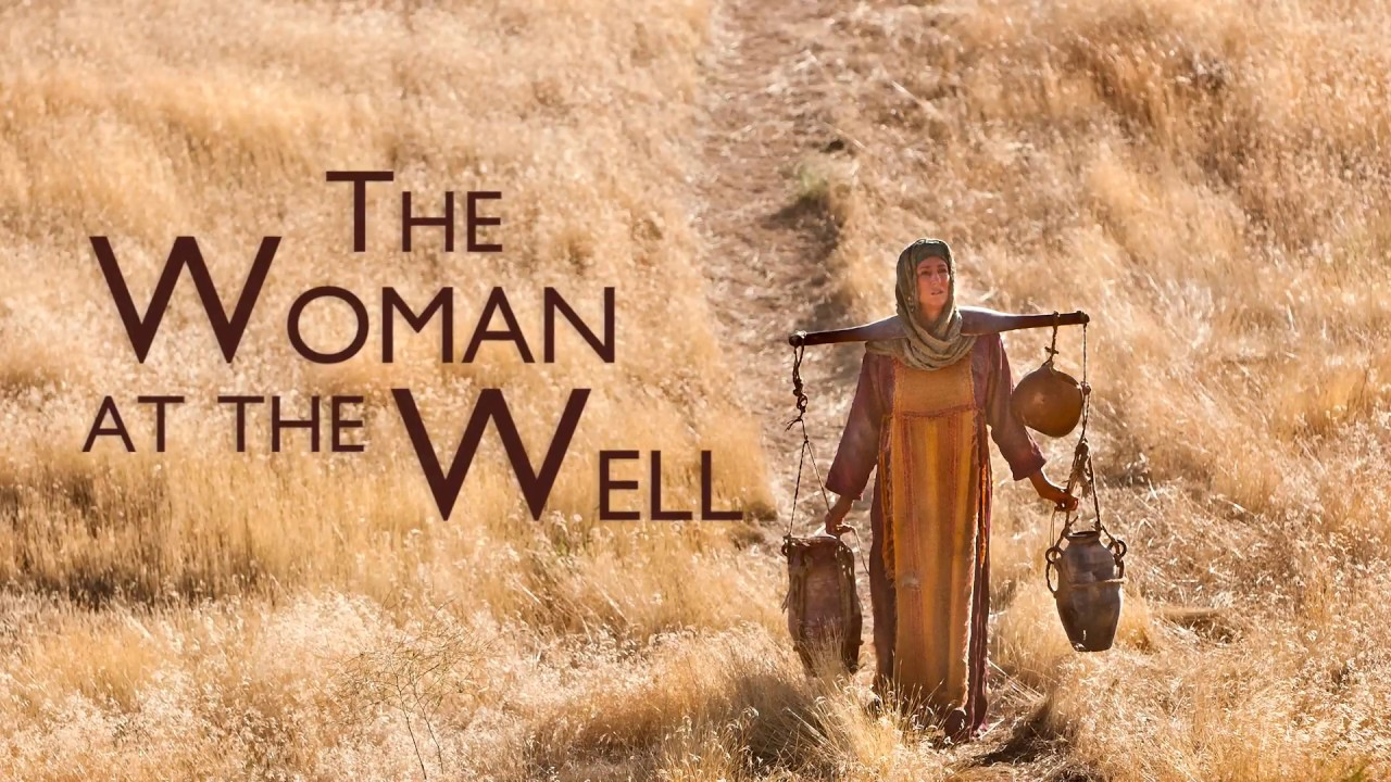 Encounters with Jesus… The Woman at the Well