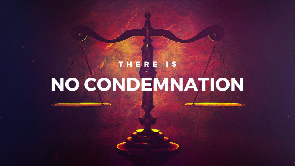 We are… not condemned