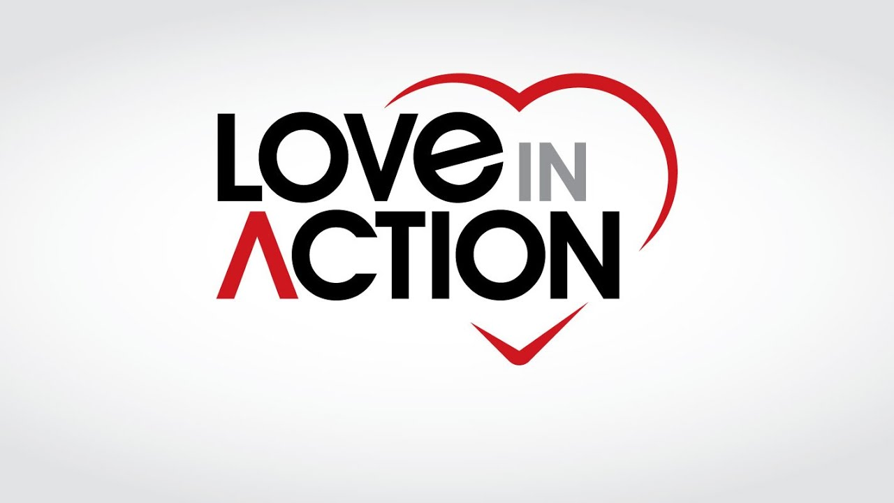 Love in truth and action
